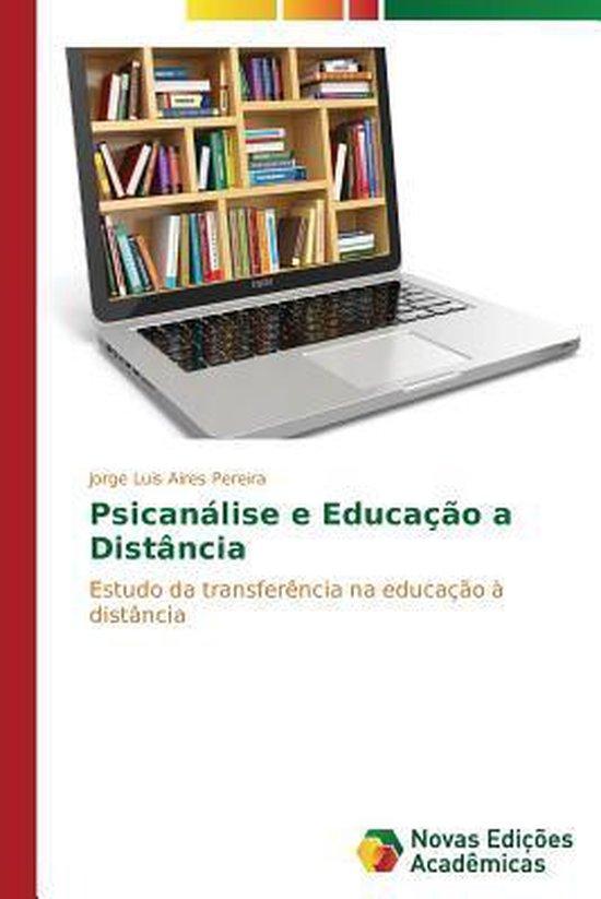 Psicanalise E Educacao a Distancia