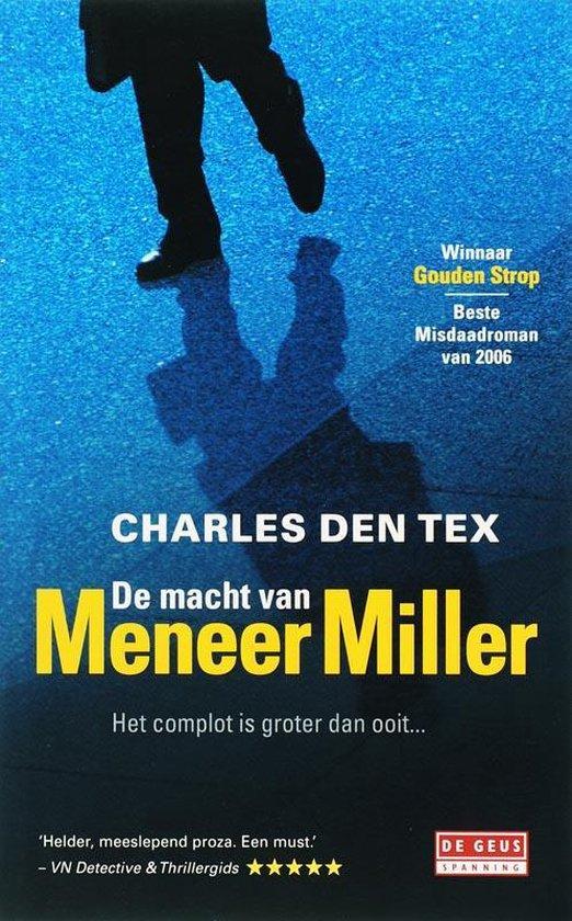 Cover van het boek 'De macht van meneer Miller' van Charles den Tex