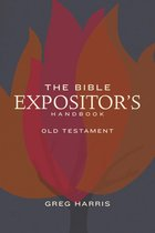 The Bible Expositor's Handbook, OT Edition