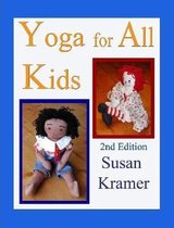 Yoga for All Kids, 2nd Edition