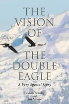 The Vision of the Double Eagle