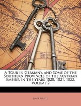 A Tour In Germany, And Some Of The South