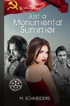 Just a Monumental Summer