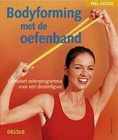 Bodyforming Met De Oefenband