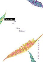 Feathers in the Lint Catcher