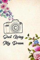 Just Living My Dream