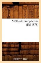 Methode europeenne (Ed.1878)