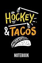 Hockey & Tacos Notebook