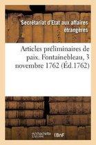 Articles preliminaires de paix entre le Roi, le roi d'Espagne et le roi de la Grande-Bretagne