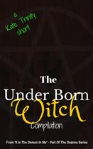 The Under Born Witch Compilation