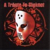Tribute To Slipknot