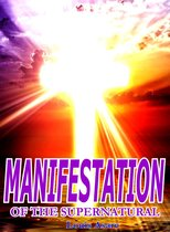 Manifestation Of The Supernatural