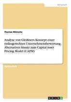 Ein Alternativverfahren Zum Capital Asset Pricing Model (Capm) Und Seine Implikationen Fur Die Unternehmensbewertung