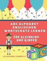 ABC Alphabet Englischen Wortschatz Lernen F r Kleinkind Und Kinder