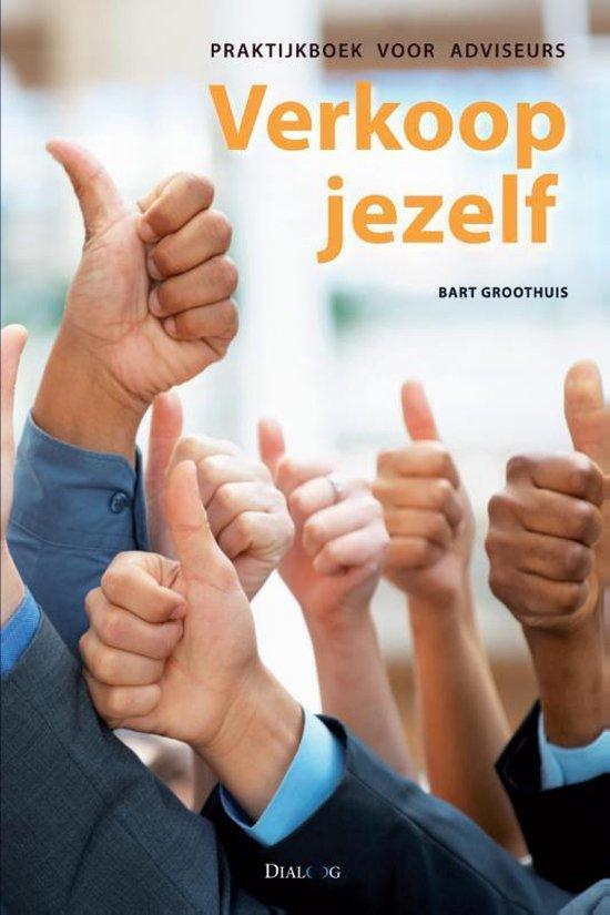 Verkoop jezelf - Bart Groothuis   Fthsonline.com