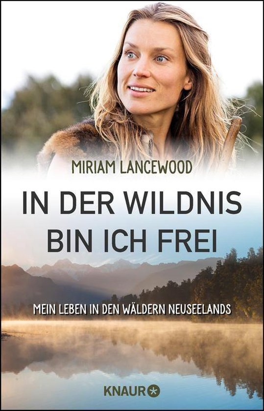 Boek cover In der Wildnis bin ich frei van Miriam Lancewood