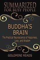 Summary: Buddha's Brain - Summarized for Busy People