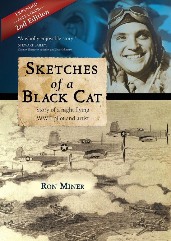 Sketches of a Black Cat: Story of a Night Flying WWII Pilot and Artist