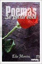 Poemas só para você