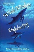 Whale Wisdom Dolphin Joy