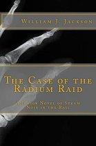 The Case of the Radium Raid