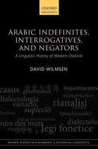 Boek cover Arabic Indefinites, Interrogatives, and Negators van David Wilmsen
