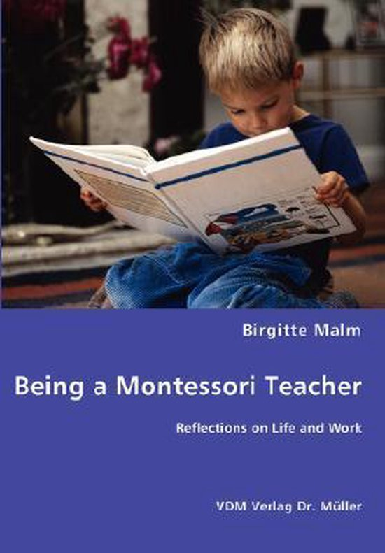 Being a Montessori Teacher - Reflections on Life and Work
