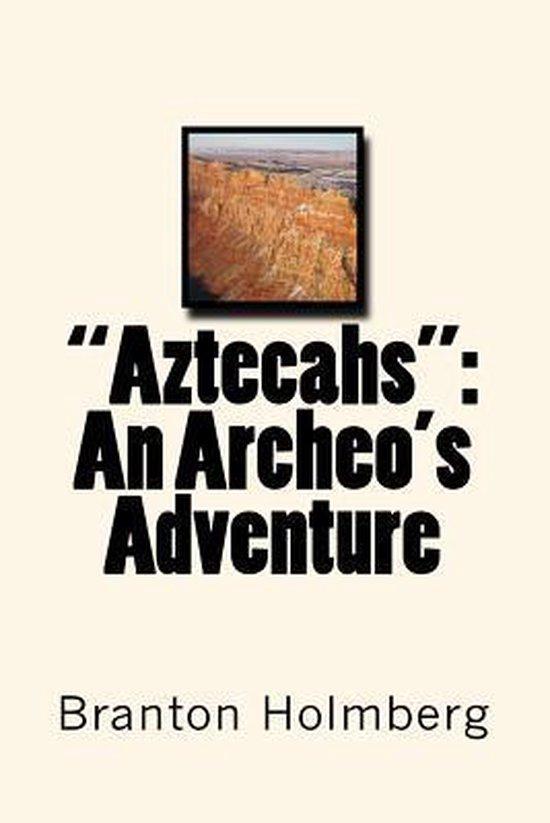 Aztecahs