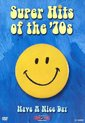 Super Hits of the 70's: Have a Nice Day [DVD]