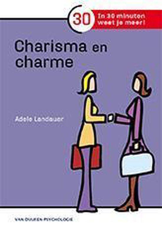 In 30 minuten weet je meer! - Charisma en charme - Adele Landauer |