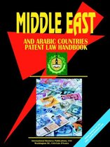 Middle East and Arabic Countries Patent Law Handbook