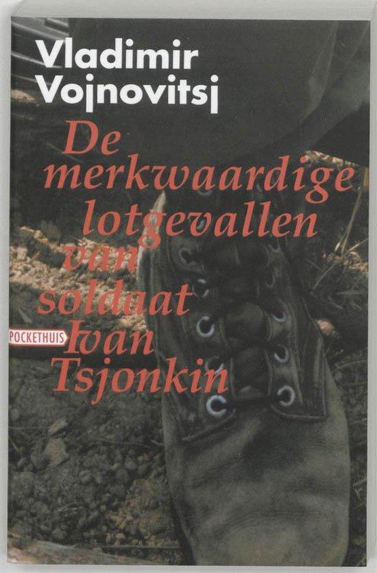 De Merkwaardige Lotgevallen Van Soldaat Ivan Tsjonkin