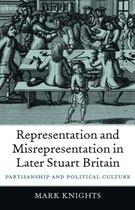 Representation and Misrepresentation in Later Stuart Britain