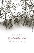 Boek cover Scharlaken Stad van HÉLÈNe Serafia Haasse