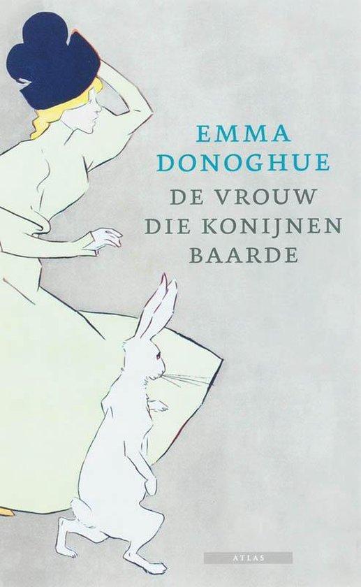 De vrouw die konijnen baarde - Emma Donoghue   Fthsonline.com