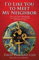 I'd Like You to Meet My Neighbor