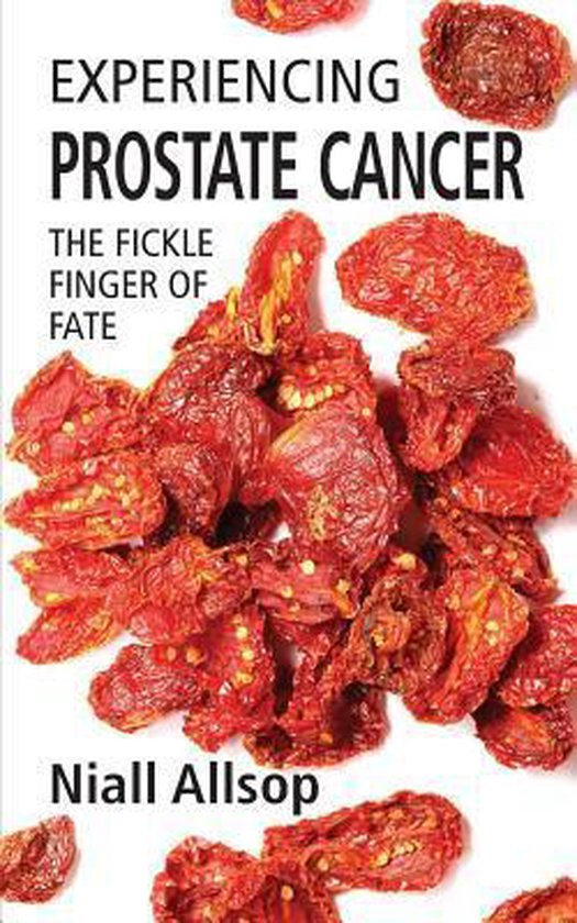 Boek cover Experiencing Prostate Cancer van Niall Allsop (Paperback)