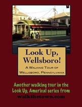 A Walking Tour of Wellsboro, Pennsylvania