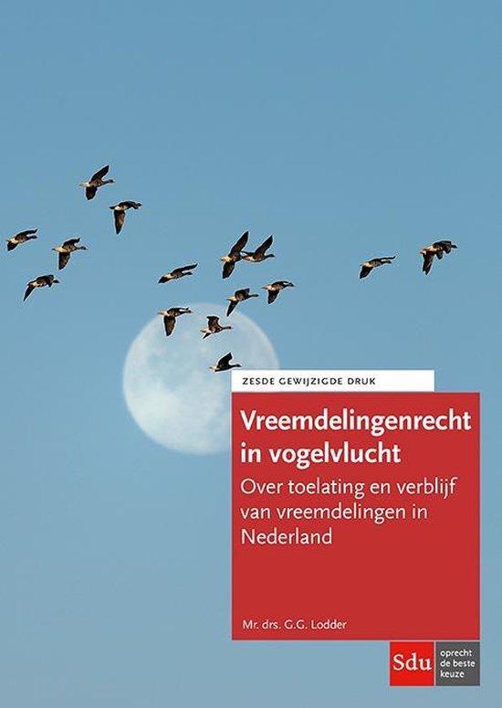 Boek cover Vreemdelingenrecht in vogelvlucht 2018 van G.G. Lodder (Paperback)
