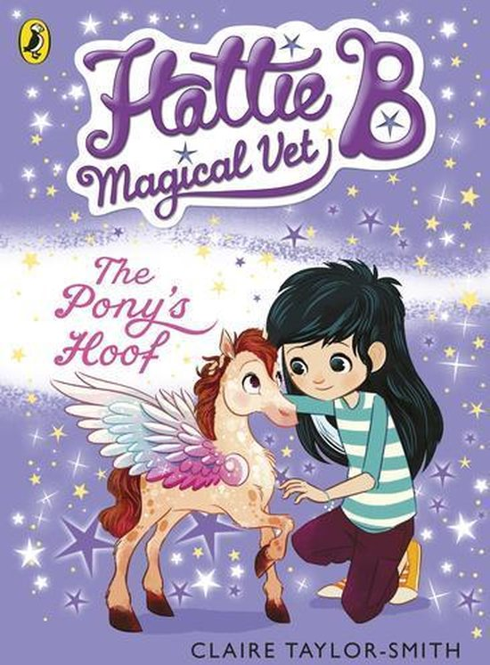 Hattie B, Magical Vet: The Pony's Hoof (Book 5)