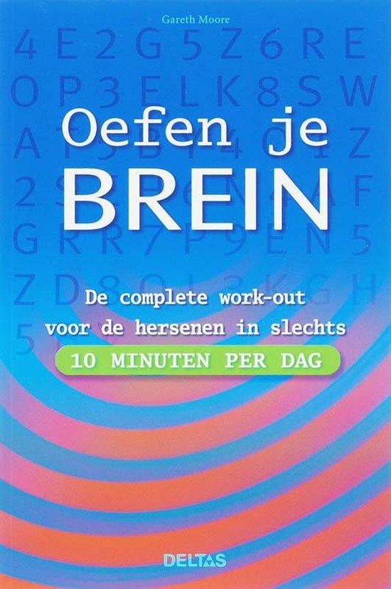 Oefen Je Brein In 10 Minuten Per Dag - G. Moore pdf epub