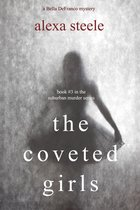 The Coveted Girls (Book #3 in the Suburban Murder Series)