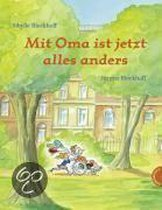 Mit Oma ist jetzt alles anders