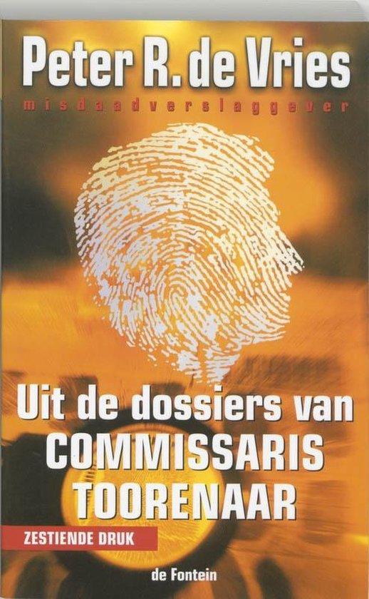 Uit de dossiers van Commissaris Toorenaar - P.R. de Vries pdf epub