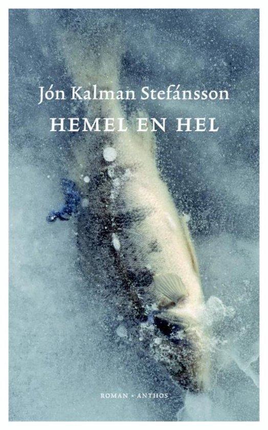 Hemel en hel - Jón Kalman Stefánsson |