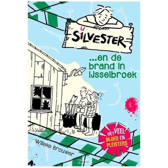Silvester 2 - Silvester en de brand in IJsselbroek