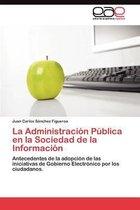 La Administracion Publica En La Sociedad de La Informacion
