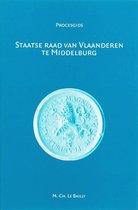 Procesgidsen 6 - Staatse Raad van Vlaanderen te Middelburg (1599-1795)