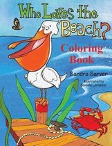 Who Loves the Beach? Coloring Book