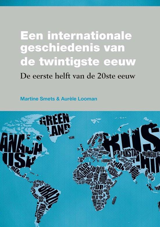 Een internationale geschiedenis van de twintigste eeuw - Martine Smets | Fthsonline.com